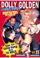 Dolly Golden, son 1er Gang Bang